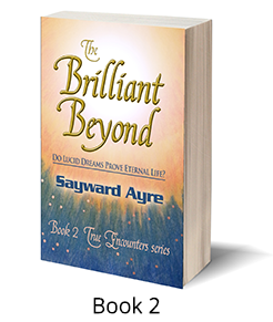 True Encounters Book 2: The Brilliant Beyond